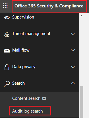 Office 365 Security and Compliance Audit log search navigation