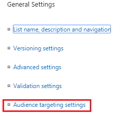 list and library Audience targeting settings