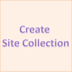 How to Create Site Collection in SharePoint